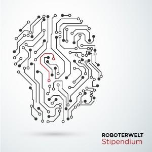 Roboterwelt Stipendium